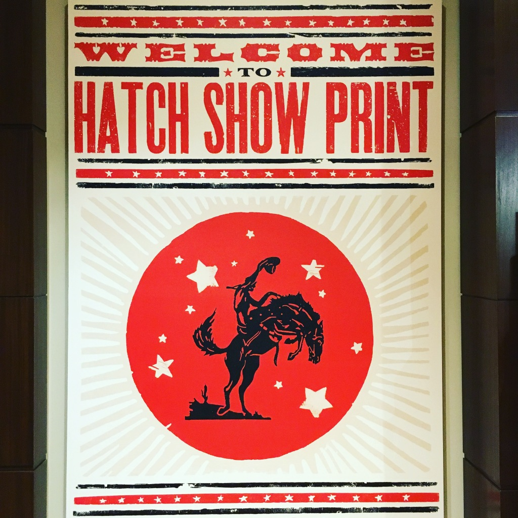 Hatch Show Print - Nashville, TN